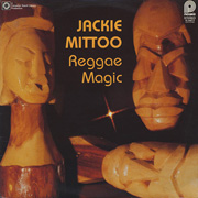 Jackie Mittoo / Reggae Magic - Too Late To Turn Back Now