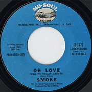 Smoke / Oh Love (Well, We Finally Made It)