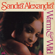 Sandra Alexandra / Warm & Wild - Just A Little Lovin'
