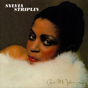Sylvia Striplin / Give Me Your Love - You Can't Me Away