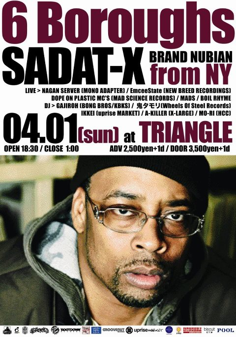 6 Boroughs -DJ Das presents SADAT-X JAPAN TOUR- Osaka