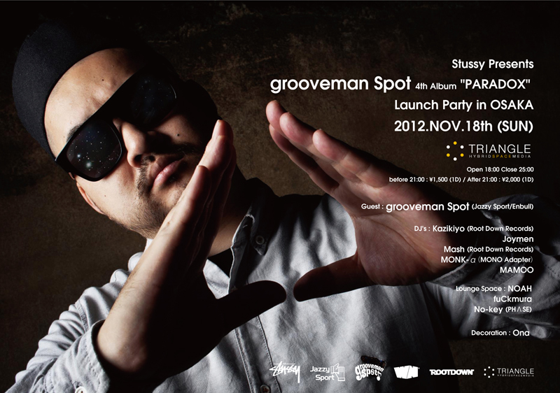 "Stussy Presents grooveman Spot ""PARADOX"" Launch Party in OSAKA"